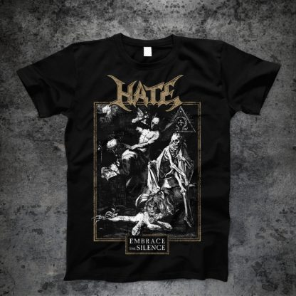 Hate - Embrace the Silence (T-Shirt)   Official Hate Merchandise Webshop Webstore Onlineshop